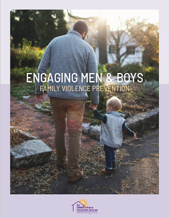 "Image of adult male and young child walking and holding hands with text ""Engaging Mean and Boys, Family Violence Prevention"""